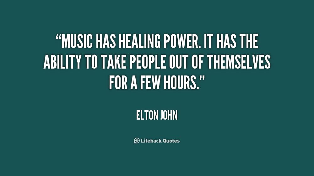 quote-Elton-John-music-has-healing-power-it-has-the-186235_1